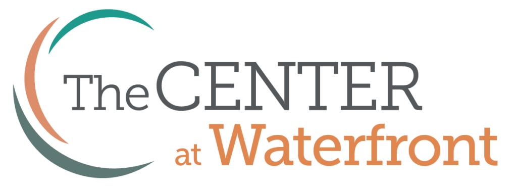 Center at Waterfront - Center at Waterfront